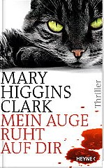 Mein Auge ruht auf dir von Mary Higgins Clark