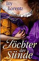 Töchter der Sünde von Iny Lorentz