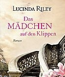 Das Mädchen auf den Klippen von Lucinda Riley