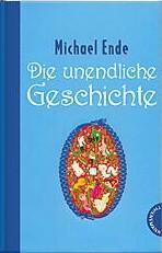 Die unendliche Geschichte von Michael Ende