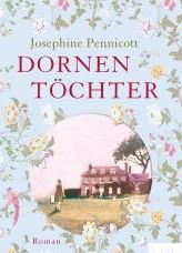 Dornentöchter von Josephine Pennicott