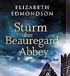 Sturm über Beauregard Abbey – Elizabeth Edmondson