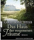 Das Haus der vergessenen Träume – Katherine Webb