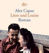 Léon und Louise von Alex Capus