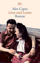 León und Louise von Alex Capus
