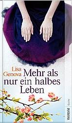 Mehr als nur ein halbes Leben von Lisa Genova