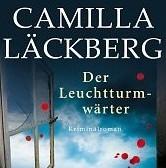 Der Leuchtturmwärter von Camilla Läckberg