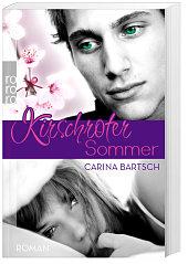 Kirschroter Sommer von Carina Bartsch