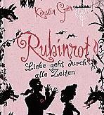 Rubinrot – Band 1 der Edelstein-Trilogie von Kerstin Gier