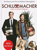 Schlussmacher – Das Buch zum Film von Matthias Schweighöfer