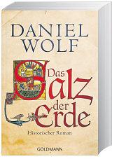 Das Salz der Erde von Daniel Wolf
