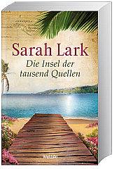 Die Insel der tausend Quellen von Sarah Lark