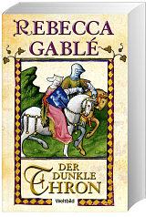 Der dunkle Thron von Rebecca Gable