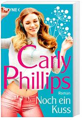 Noch ein Kuss von Carly Phillips