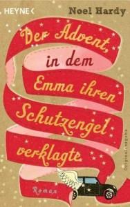 Der Advent, in dem Emma ihren Schutzengel verklagte