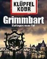 Grimmbart von Volker Klüpfel und Michael Kobr