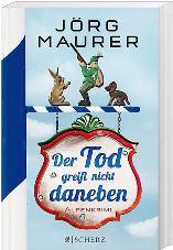 der_tod_greift_nicht_daneben