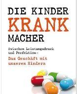 Die Kinderkrankmacher von Beate Frenkel und Astrid Randerath