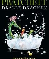 Terry Pratchett: Dralle Drachen und andere Stories vom Schöpfer der Scheibenwelt