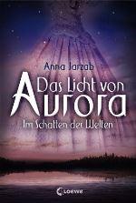 Das Licht von Aurora 2
