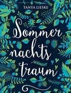 Sommernachtstraum von Tanya Lieske