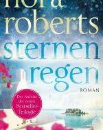 Sternenregen von Nora Roberts