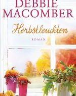 Debbie Macomber - Herbstleuchten