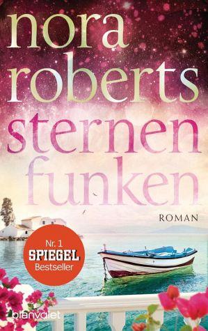 Nora Roberts - Sternenfunken