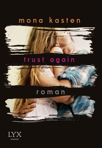 Mona Kasten - Trust Again