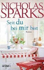 Seit du bei mir bist von Nicholas Sparks