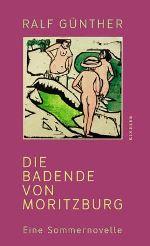 Ralf Günther - Die Badende von Moritzburg