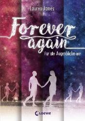 Forever Again, Für alle Augenblicke wir von Lauren James
