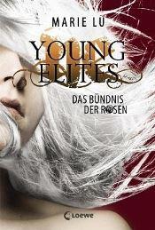 Young Elites, Das Bündnis der Rosen von Marie Lu