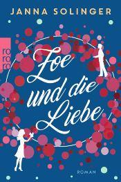Zoe und die Liebe von Janna Solinger