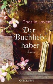 Der Buchliebhaber von Charlie Lovett