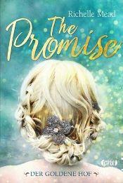 The Promise, Der Goldene Hof von Richelle Mead