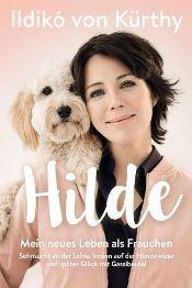 Hilde, Mein neues Leben als Frauchen von Ildikó von Kürthy