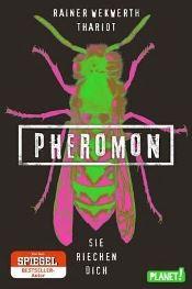 Pheromon - Sie riechen dich (Buch bei Weltbild)