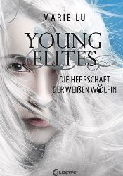 Young Elites 3 - Die Herrschaft der Weißen Wölfin (Buch bei Weltbild)