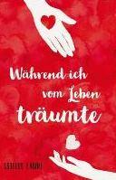 Während ich vom Leben träumte (Buch bei Weltbild.de)