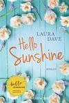 Hello Sunshine von Laura Dave (Buch bei Weltbild)