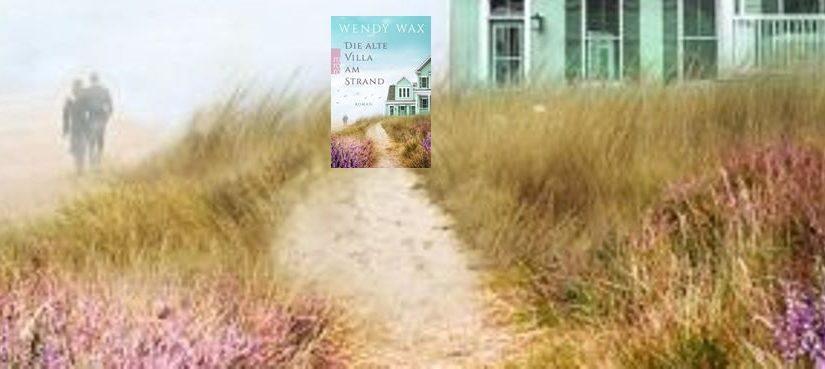 Die alte Villa am Strand von Wendy Wax