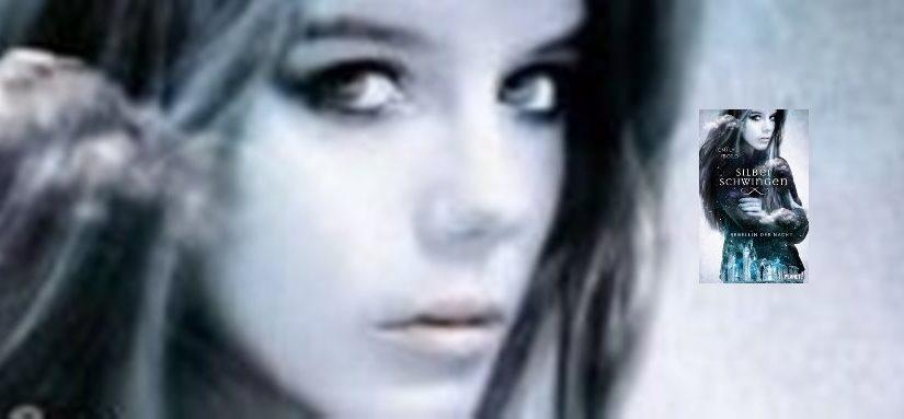 Silberschwingen, Rebellin der Nacht von Emily Bold