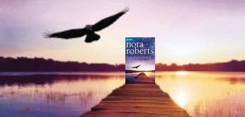 Schattenmond von Nora Roberts