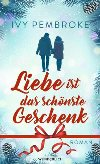 Liebe ist das schönste Geschenk (Buch bei Weltbild.de)