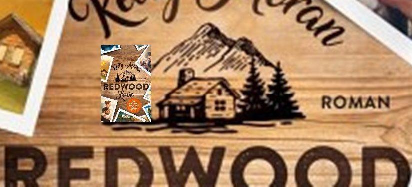 Redwood Love – Es beginnt mit einem Blick von Kelly Moran