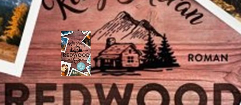 Redwood Love – Es beginnt mit einem Kuss von Kelly Moran