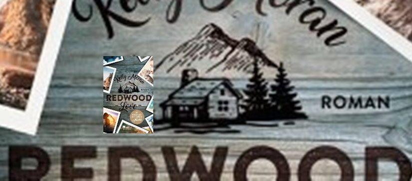 Redwood Love – Es beginnt mit einer Nacht von Kelly Moran