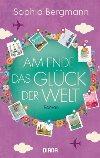Am Ende das Glück der Welt (Buch bei Weltbild.de)