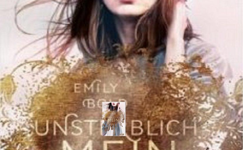 UNSTERBLICH mein von Emily Bold